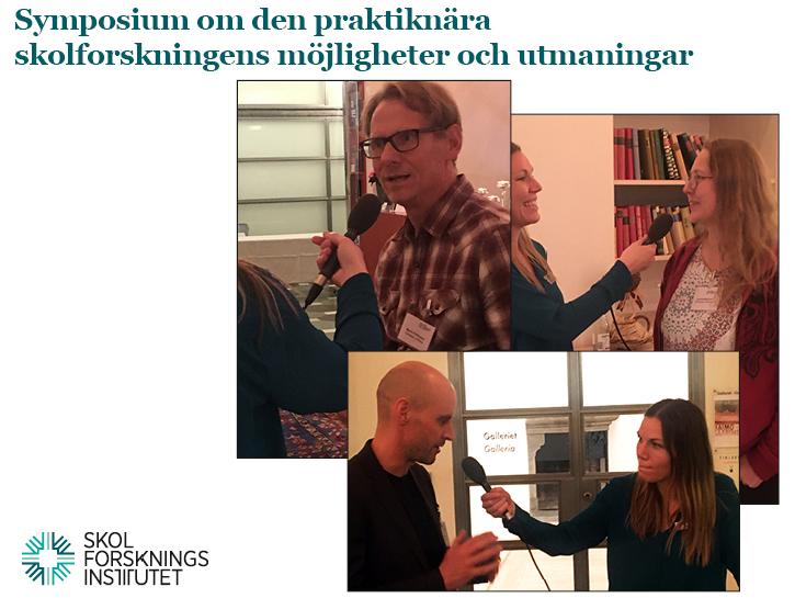 Avsnitt 5: Den praktiknära skolforskningens möjligheter och utmaningar, bild tre forskare på symposiet