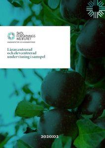 Omslagsbild Lärarcentrerad och elevcentrerad undervisning i samspel