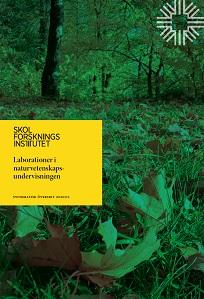 Omslaget till översikten Laborationer i naturvetenskapsundervisningen